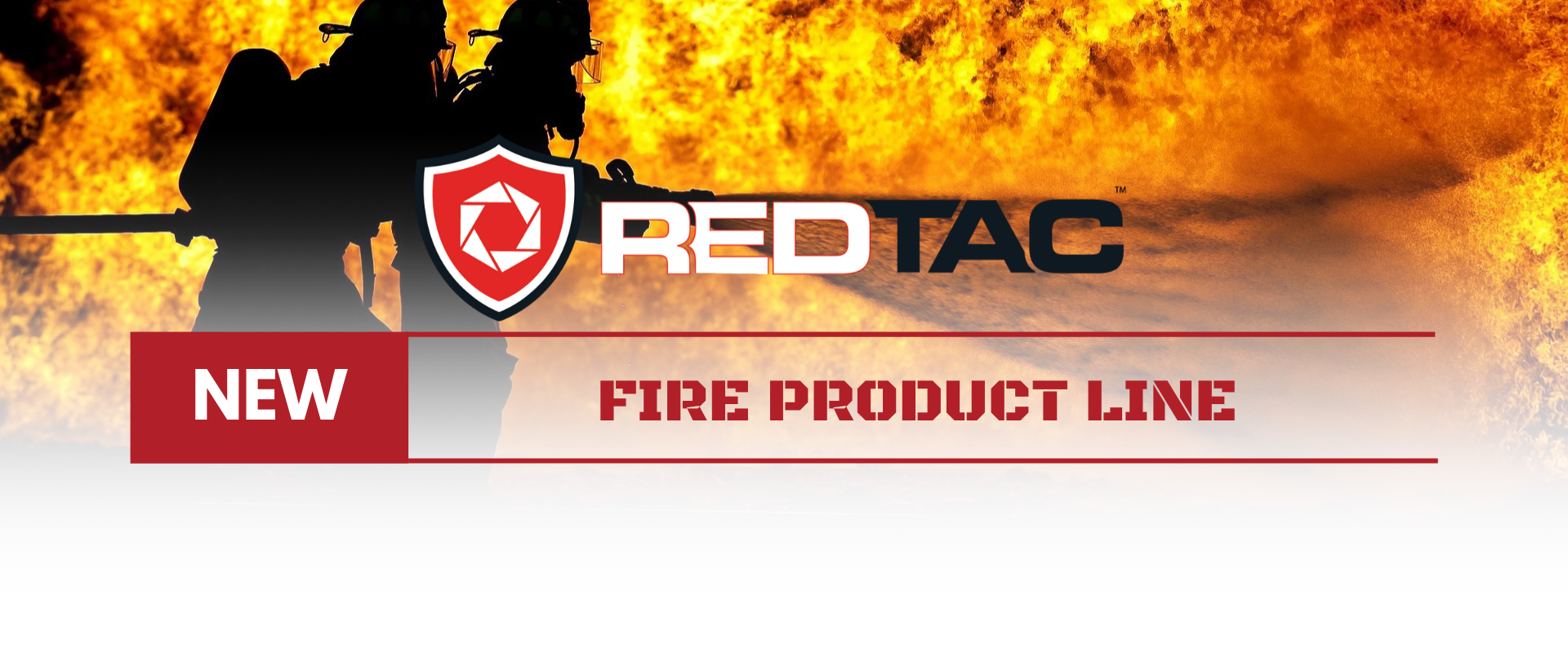 RedTac New Fire Product Line _First Priority Group_FPG